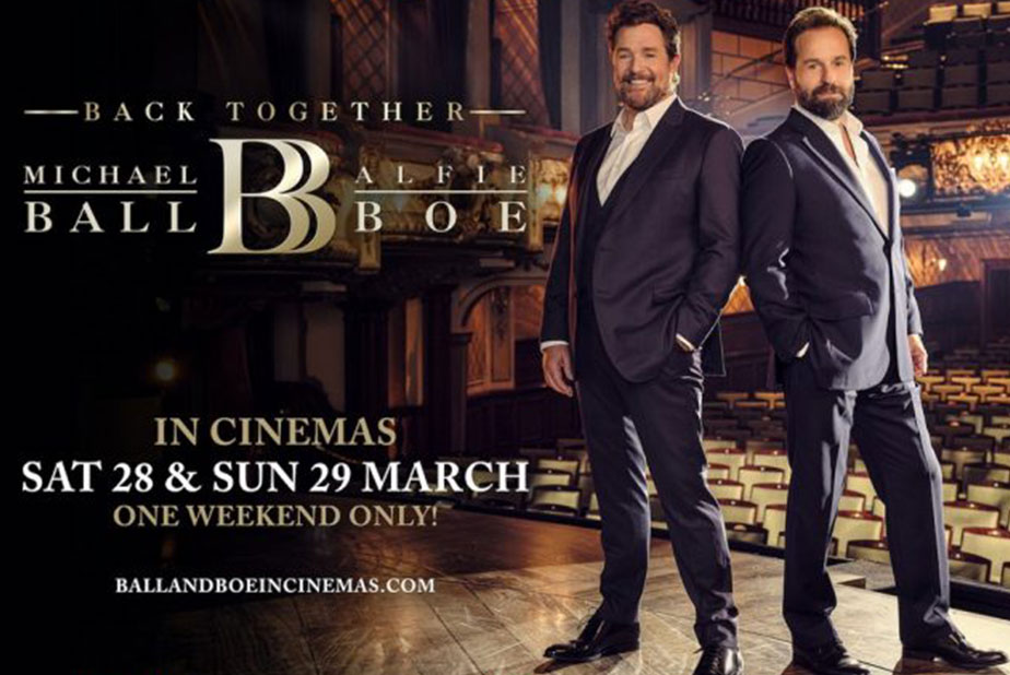 In Cinemas: Michael Ball & Alfie Boe 'Back Together'